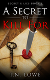 Secret To Kill For Secret and Lies Book 1