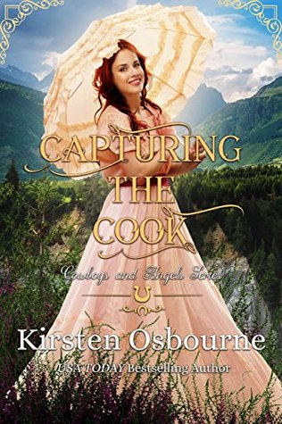 Capturing the Cook (Cowboys and Angels, #20)