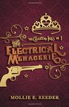 The Electrical Menagerie (The Celestial Isles)