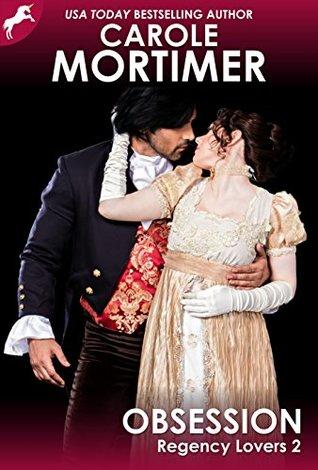 Obsession (Regency Lovers #2)