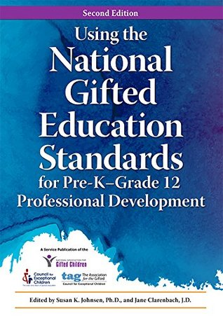 Using the National Gifted Education Standards for Pre-K–Grade 12 Professional Development