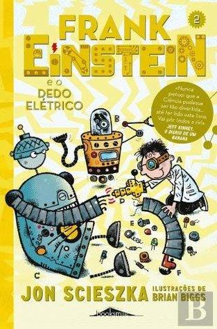 Frank Einstein e o Dedo Elétrico
