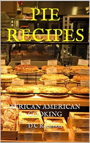 PIE RECIPES: AFRICAN AMERICAN COOKING