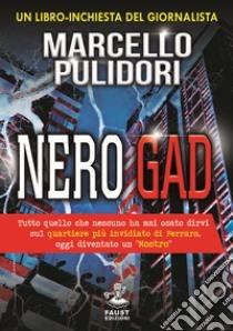 Nero gad