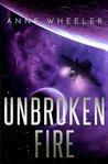 Unbroken Fire (Asrian Skies) (Volume 2)