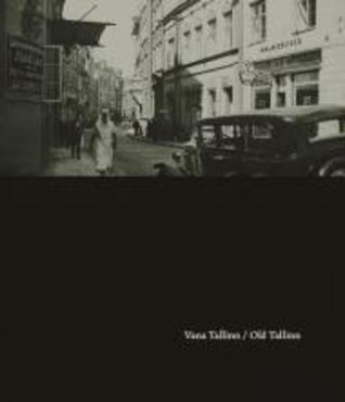Vana Tallinn - Old Tallinn