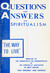 Questions and Answers on Spiritualism: The Way to Life