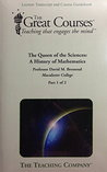 The Queen of the Sciences: A History of Mathematics
