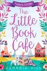 The Little Book Café: Tash's Story (The Little Book Café, #1)