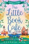 The Little Book Café by Georgia Hill