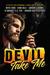 Devil Take Me by Tricia Kristufek