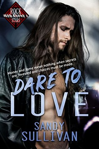 Dare-to-Love-Iron-Rogue-Book-1--Sandy-Sullivan