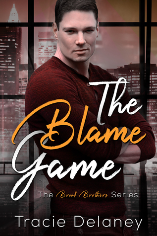 The Blame Game (Brook Brothers, #1)