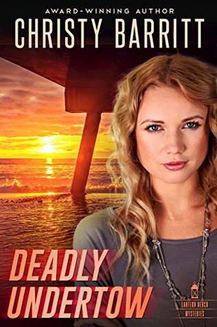 Deadly Undertow (Lantern Beach Mysteries #6)