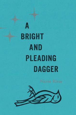A Bright and Pleading Dagger