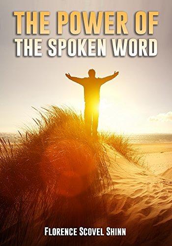 Florence Scovel Shinn: The Power of the Spoken Word