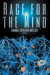 Race for the Mind by Daniel Gerard Welch