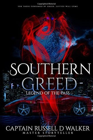 Southern Greed: Legend of the Pass (A Beth Higgins Heroine Novel)