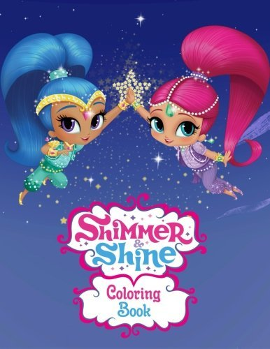 Shimmer and Shine: Coloring Book for Kids and Adults, Activity Book, Great Starter Book for Children (Coloring Book for Adults Relaxation and for Kids Ages 4-12)