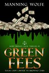 Green Fees: Merit...