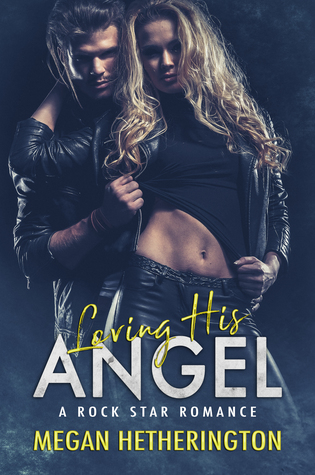 Loving-his-ANGEL-Megan-Hetherington