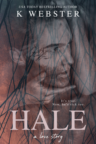 Hale by K.  Webster