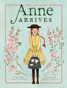 Anne Arrives: Inspired by Anne of Green Gables