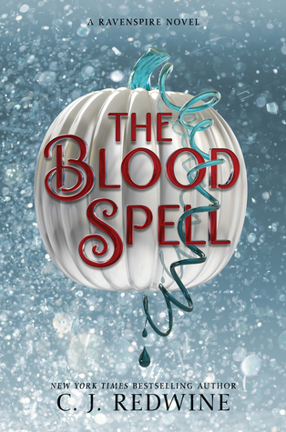 The Blood Spell (Ravenspire, #4)