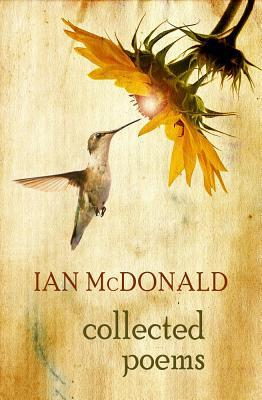 Collected Poems: Ian McDonald