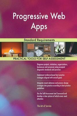 Progressive Web Apps Standard Requirements