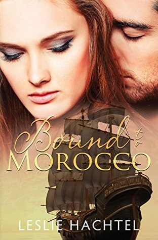 Bound to Morocco (Morocco Series #1)