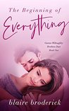 The Beginning of Everything - Garner-Willoughby Brothers Duet Book One