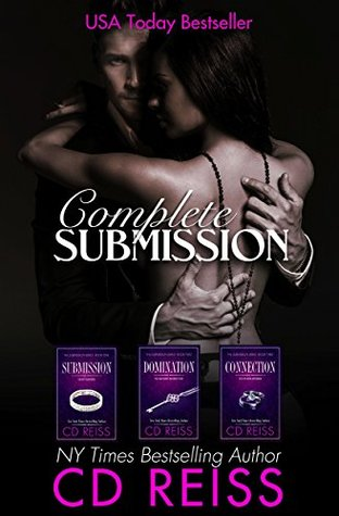 Complete Submission - 2018 Edition The Complete Series Boxed Set with Bonus Story by CD Reiss