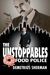The Unstoppables Food Police by Demetrius Sherman