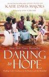 Daring to Hope: F...