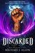 Discarded (Dumpstermancer #1)
