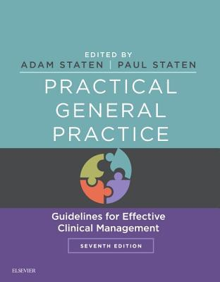 Practical General Practice E-Book: Guidelines for Effective Clinical Management