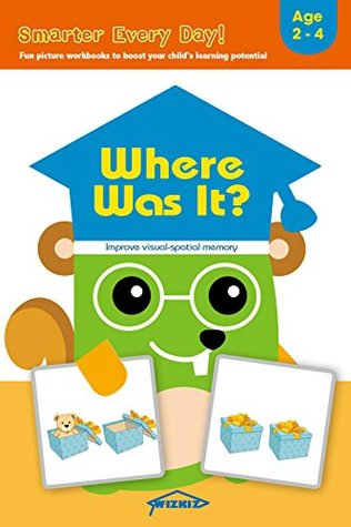 Where Was It?: Fun early learning activity workbook to improve visual-spatial working memory for toddlers and kids aged 2-4, boys and girls