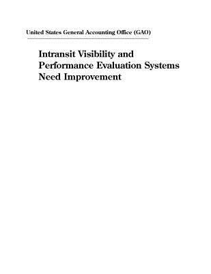 Intransit Visibility and Performance Evaluation Systems Need Improvement