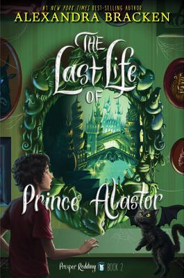 Prosper Redding The Last Life of Prince Alastor