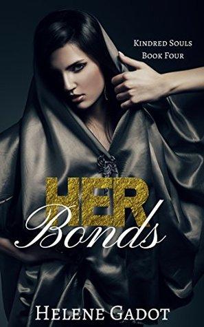 Her Bonds: A Reverse Harem Fantasy (Kindred Souls Book 4)