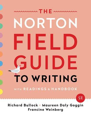 The Norton Field Guide to Writing: With Readings and Handbook