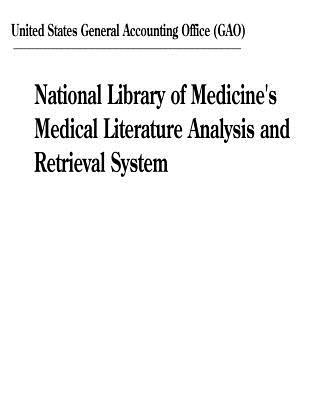 National Library of Medicine's Medical Literature Analysis and Retrieval System
