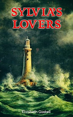 Sylvia's Lovers: Tale of Love and Betrayal in the Napoleonic Wars