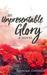 An Unpresentable Glory by Eleanor Gustafson