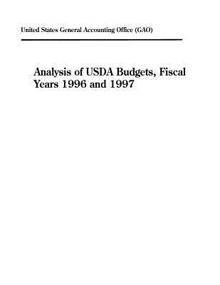 Analysis of USDA Budgets, Fiscal Years 1996 and 1997