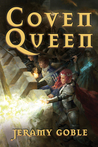 Coven Queen by Jeramy Goble