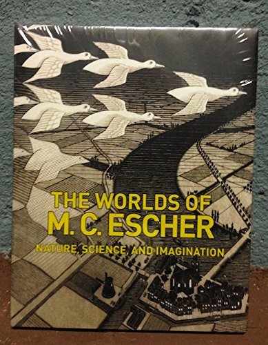 The Worlds of M.C. Escher: Nature, Science, and Imagination