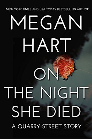 On the Night She Died (Quarry Road, #3)