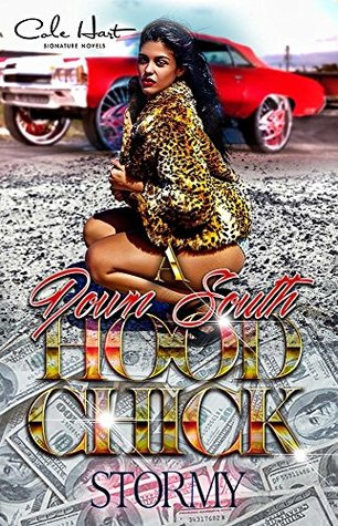 A Down South Hood Chick: An Urban Fiction Novel